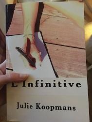 Julie Koopmans : l'Infinitive, un roman plein de belles promesses