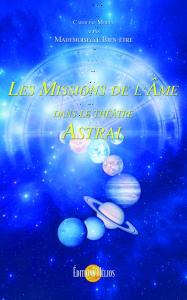 La mission de l'âme dans le théâtre astral